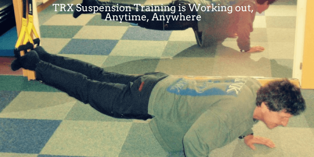 TRX Suspension Training anytime anywhere