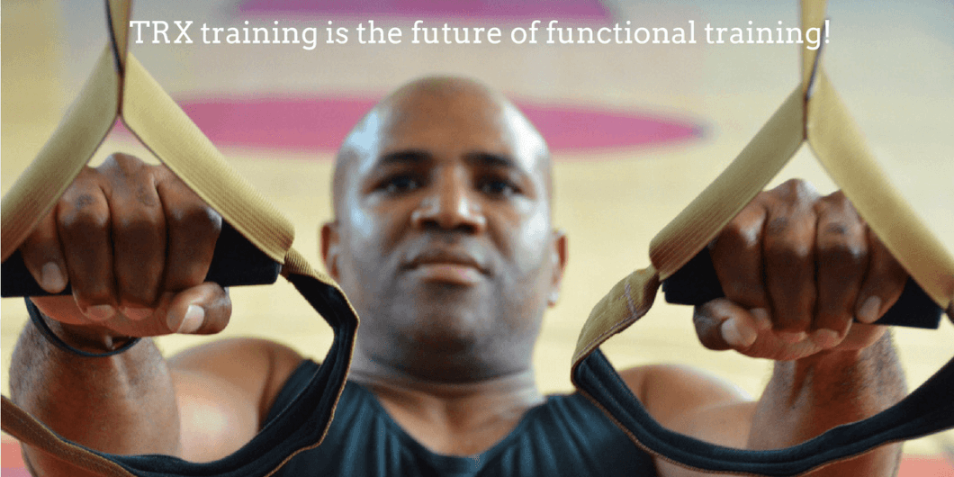 TRX training is the future of functional training